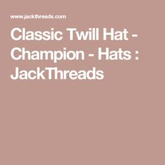 Classic Twill Hat - Champion - Hats : JackThreads