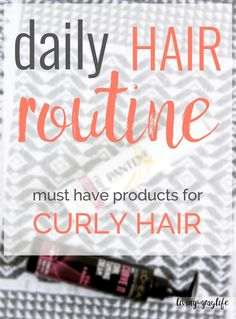Daily Curly Hair Routine