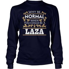 LAZA Funny Tshirt #gift #ideas #Popular #Everything #Videos #Shop #Animals #pets #Architecture #Art #Cars #motorcycles #Celebrities #DIY #crafts #Design #Education #Entertainment #Food #drink #Gardening #Geek #Hair #beauty #Health #fitness #History #Holidays #events #Home decor #Humor #Illustrations #posters #Kids #parenting #Men #Outdoors #Photography #Products #Quotes #Science #nature #Sports #Tattoos #Technology #Travel #Weddings #Women