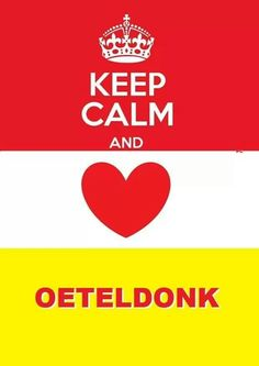 Keep calm and ♥ Oeteldonk