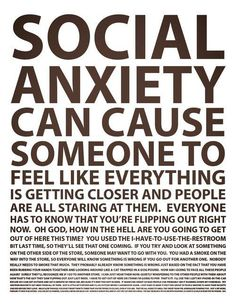 Social anxiety / anxiety