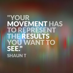 Your movement...