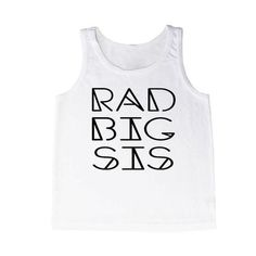 Want a rad way to promote your little to Big Sis? Essential for announcement photos, birthday photos, or a meet-and-greet after a baby sibling arrives! Printed in Orlando, Florida, USA View Our Child Size Chart HERE Hipster Kids Clothes, Size Chart For Kids, Big Sis, Birthday Photos, Tank Man, Tank Tops, Tees, How To Wear, Women