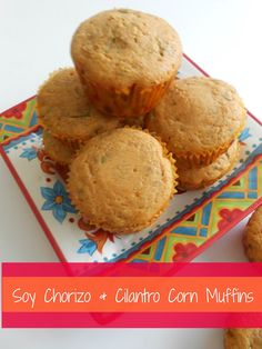 Soy Chorizo & Cilantro Corn Muffins - flora foodie