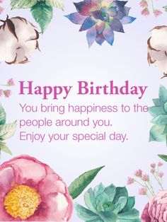 Happiness to the People - Happy Birthday Card: Sweet smelling flowers and a warm birthday message for someone special in your life. This gorgeous watercolor birthday card has an array of wildflowers that will bring a touch of beauty to your friend's birthday this year. Wish a heartfelt happy birthday to someone near and dear to you who brings happiness to those around them every day. Send a beautiful floral birthday greeting card to spread joy and show appreciation.