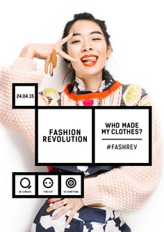 """London fashion photographer Rachel Manns shoots Fashion Revolution Day's 2015 campaign prompting comsumers to ask brands: """"Who made my clothes? Join Fashion, Fashion Days, Slow Fashion, Ethical Fashion, Fashion Trends, Revolution Poster, Campaign Fashion, Fashion Pictures, London Fashion"""