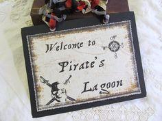 Pirate Party Welcome Sign  Welcome to Pirate's by auntiesjammies, $19.00 Keywords: #weddings #jevelweddingplanning Follow Us: www.jevelweddingplanning.com  www.facebook.com/jevelweddingplanning/