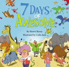 7 Days of Awesome by Shawn Byous #Review @Zonderkidz #Zonderkidz #ZblogSquad