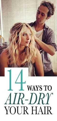 14 Ways to Air-Dry Your Hair (No Matter Your Hair Type): We've found the best techniques for air-drying your hair into beachy waves, polished bends, and pretty spirals. Each and every one has been vetted and perfectedby celebrities, their hairstylists Wavy Hair, New Hair, Your Hair, Beauty Tips For Skin, Hair Beauty, Beauty Ideas, Natural Beauty, Beauty Hacks, Curly Hair Styles