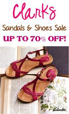 Clarks Sandals and Shoe Sale: up to 70% off! {I LOVE my Clarks!}