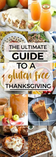 This is your complete and simple holiday how-to: an easy guide to a gluten free Thanksgiving. Delicious dishes for every course.