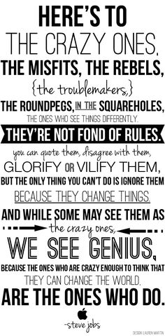 The BEST Steve Jobs Quote 'Heres to the Crazy Ones' | via Lauren Jade Latley