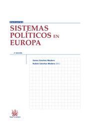 Sistemas políticos en Europa / Gema Sánchez Medero, Rubén Sánchez Medero (dir.) ; [autores, Miguel A. Ruiz de Azúa Antón ... [et al.]]