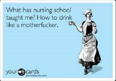 15 Funniest Quotes About Nursing School: http://www.nursebuff.com/2014/03/funniest-nursing-school-quotes-on-pinterest/