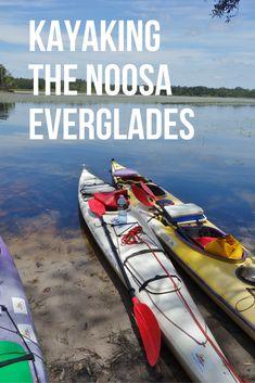 Kayaking in the Noosa everglades Beach Town, Water Crafts, Canoe, Brisbane, Kayaking, Travel Inspiration, Boat, Australia, River