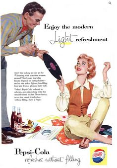 ads from the 1950s | ... of cool advertisements of Pepsi Cola in the 1950s | That Eric Alper