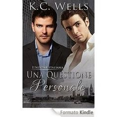 Babette legge per voi: Una questione personale, di K. C. Wells