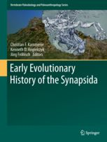 Early evolutionary history of the Synapsida / edited by Christian F. Kammerer, Kenneth D. Angielczyk, Jörg Fröbisch. Springer, 2014 BU Lille 1, Cote 569 EAR http://catalogue.univ-lille1.fr/F/?func=find-b&find_code=SYS&adjacent=N&local_base=LIL01&request=000603848