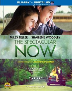 The Spectacular Now DVD Review: Teen Movie Done Right