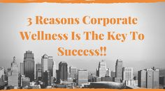 Why we should implement corporate wellness program in the organization.