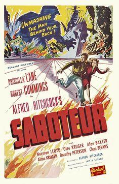 Saboteur (1942) USA Thriller D: Alfred Hitchcock. Robert Cummings, Priscilla Lane, Otto Kruger. 19/03/07