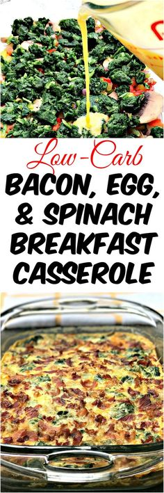 Low-Carb Bacon, Egg, and Spinach Breakfast Casserole is the perfect quick and easy make-ahead, meal-prep dish loaded with cheese, mushrooms, and peppers.