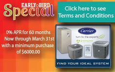 Early Bird Special on Carrier AC installations - Expires March 31, 2014