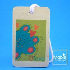 Identificateur de sac - U Love - accessoire en bois - fait au Québec - Création originale de la boutique MabieEcodesign sur Etsy