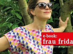 E-BOOK ★ FrauFRIDA - Lässige Sommerbluse von fritzi-selbermacher auf DaWanda.com