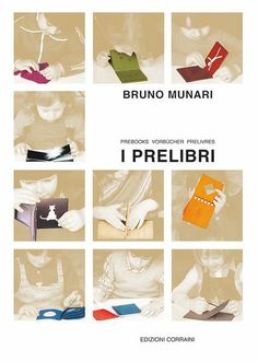 Una serie di 12 piccoli libri dedicati ai bambini che non hanno ancora imparato a leggere e scrivere.Collana Bruno Munari.