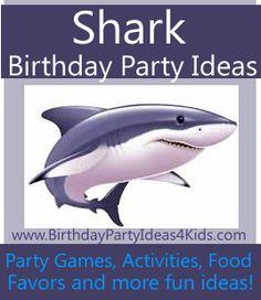 Shark Birthday Party Ideas for Kids