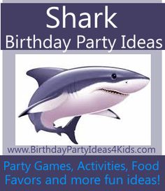 Shark Week!! Shark Birthday Party Ideas for Kids Fun shark themed party games, activities and great ideas for Shark birthday parties!   Great for ages 1, 2, 3, 4, 5, 6, 7, 8, 9, 10, 11, 12, 13 years old and up!   http://www.birthdaypartyideas4kids.com/shark-party.htm