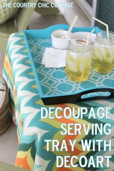 Decoupage Serving Tray ~ * THE COUNTRY CHIC COTTAGE (DIY, Home Decor, Crafts, Farmhouse)