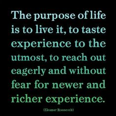 Reach out eagerly and without fear for a richer experience.