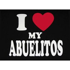 I Love My Abuelitos Kids T-Shirt. So Mexican Store. Funny Mexican t shirts for men women and children!