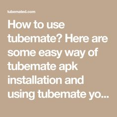 How to use tubemate? Here are some easy way of tubemate apk installation and using tubemate youtube downloader to download youtube videos or MP3. Mp3 Download App, Download Music From Youtube, Video Downloader App, Watch Youtube Videos, Video Site, Being Used, Easy, Free