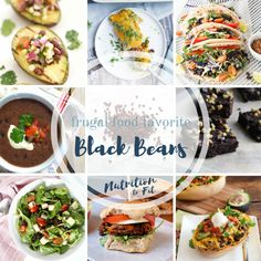 Healthy black bean recipes | Black bean health benefits | Frugal foods | frugal bean recipes | Nutrition to Fit | Black Beans | Healthy Made Easy