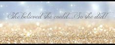 'She believed she could. Facebook Cover Photos Vintage, Cover Pics For Facebook, Facebook Profile, Timeline Cover Photos, Photo Timeline, Cover Quotes, Cover Photo Quotes, Fb Background, Twitter Cover Photo