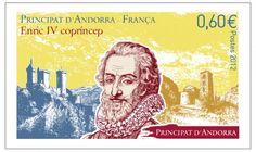 Visuel du timbre de l'émission commune Andorre-France sur Henri IV. Version Andorre (8-9 nov. 2012) © Phil@poste / La Poste, DR.