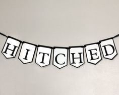 Hitched Banner- Black, white, tulle, whimsical wedding decor, paper garland prop, wedding, engagement, bridal shower, car decor, party sign via Etsy