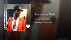 Real Love, No Shade