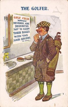 GOLF: The Golfer. Golf Club Notice: Members are requested not toclean their. Golf Humor, Funny Golf, Golf Art, Best Golf Clubs, Vintage Golf, Vintage Postcards, Holiday Postcards, Golf Quotes, Golf Lessons
