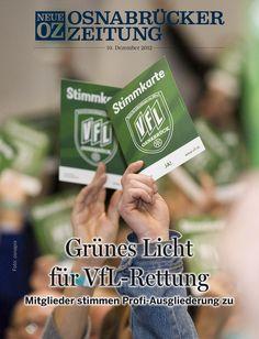 In einer historischen Vereinssitzung haben die Mitglieder des VfL #Osnabrück für die Ausgliederung der Profi-Abteilung gestimmt - unser Titelthema der iPad-Ausgabe vom 10. Dezember 2012.