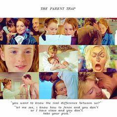 """The Parent Trap """"Do you want to know the real difference between you and me? I have class and you don't."""" :) Love this movie. Better times for Lindsey Lohan."""