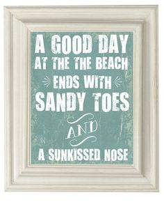 A good day at the beach ends with sandy toes and a sun-kissed nose. Agreed! #beach #summer #quote #quotes #love #miami #ocean #resort #vacation