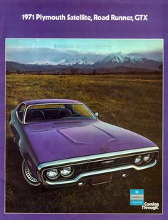 "Plymouth Satellite, with the classic themeline ""Chrysler Plymouth Coming Through"". I can still hear the jingle in my head Plymouth Cars, Plymouth Gtx, Classic Trucks, Classic Cars, Plymouth Satellite, Car Advertising, Top Cars, Road Runner, Old Ads"