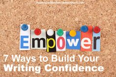 These seven tips should help you build your writing confidence and feel good about your stories.
