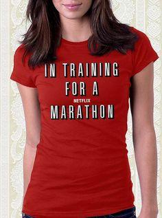 In Training for a Netflix Marathon Movie Tshirt 100% Cotton Shirt Men Women Kids Geek Gift Funny