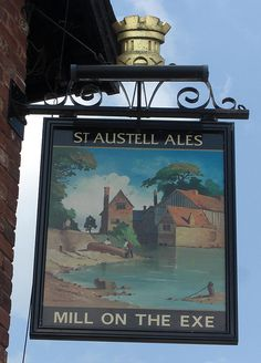 Exeter Pub sign Mill on the Exe   Flickr - Photo Sharing!