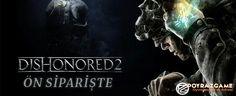 Dishonored 2 Ön Siparişte - PoyrazGame.com